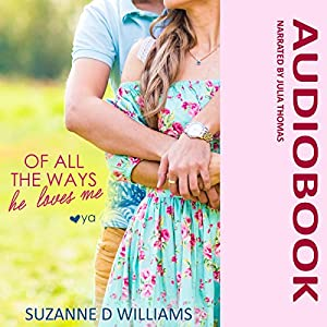 Of All the Ways He Loves Me Audiobook