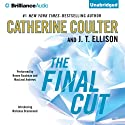 The Final Cut: A Brit in the FBI, Book 1 Audiobook by Catherine Coulter, J. T. Ellison Narrated by Renee Raudman, MacLeod Andrews