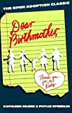 img - for Dear Birthmother: Thank You for Our Baby by Kathleen Silber (1991-05-02) book / textbook / text book