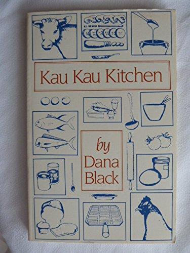 Kau Kau Kitchen by Dana Black