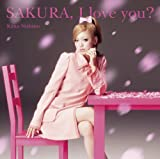SAKURA, I love you?-西野カナ