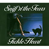 Fickle Heart ~ Sniff 'n' the Tears
