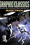 Graphic Classics: Mark Twain (2nd edition) (Graphic Classics - Eureka Productions)