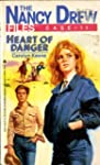 Heart of Danger (Nancy Drew Files)