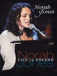 Norah Jones - Live in Poland