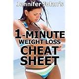 The 1-Minute Weight Loss Cheat Sheet - Quick Shortcuts & Tactics for Busy Women ~ Jennifer Jolan