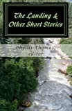 The Landing & Other Short Stories