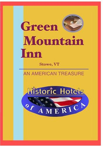 Historic Hotels of America: Green Mountain Inn