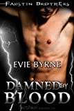 Damned By Blood: Faustin Brothers, Book 3