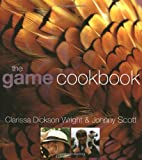 The Game Cookbook (1856265293) by Wright, Clarissa Dickson