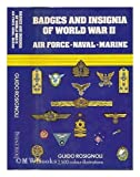 img - for Badges and Insignia of World War II: Air Force, Naval, Marine [with 2,500 color illustrations] book / textbook / text book