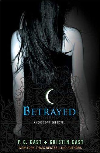 Buy Betrayed: A House of Night Novel (House of Night Novels) Book ...