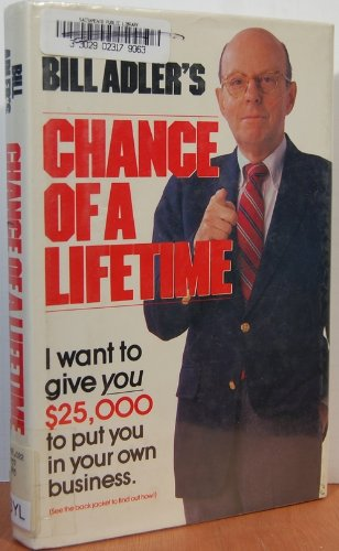 Bill Adler's Chance of a Lifetime, Adler, Bill
