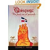 Quisqueya: un país en el mundo: La Revelación Maya del 2012 (Spanish Edition)