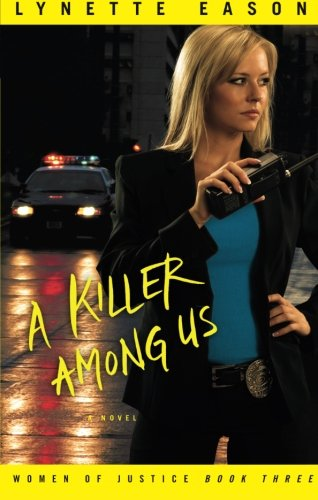 Image of A Killer Among Us: A Novel (Women of Justice) (Volume 3)