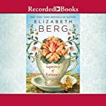 Tapestry of Fortunes | Elizabeth Berg