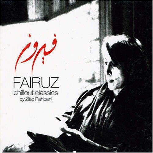 Fairuz - Chillout Classics - Zortam Music