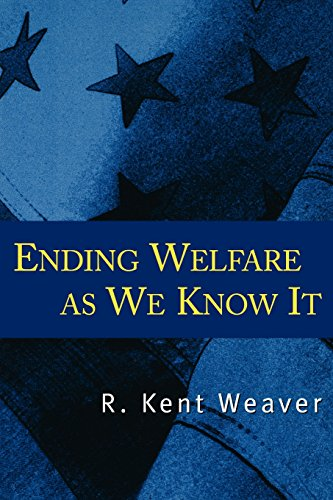 Ending Welfare as We Know It, by R. Kent Weaver