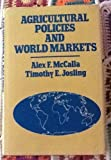 img - for Agricultural Policies, World Markets book / textbook / text book