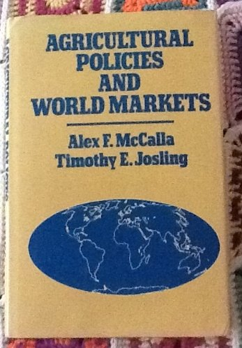 Agricultural Policies, World Markets