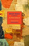 img - for Bright Magic: Stories (New York Review Books Classics) book / textbook / text book