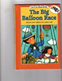 The Big Balloon Race (An I Can Read Book) (0060213523) by Coerr, Eleanor