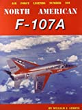 William J. Simone North American F-107A (Air Force Legends)