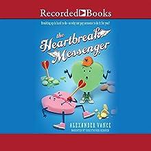 Heartbreak Messenger (       UNABRIDGED) by Alexander Vance Narrated by Christopher Gebauer