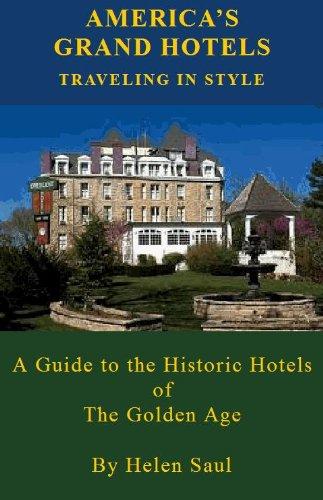 America's Grand Hotels