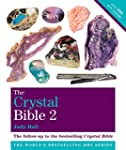 The Crystal Bible Volume 2: Godsfield...