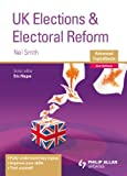 Neil Smith UK Elections and Electoral Reform Advanced Topic Master 2nd Edition