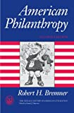 American Philanthropy (The Chicago History of American Civiliza)