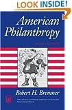 American Philanthropy (The Chicago History of American Civiliza)