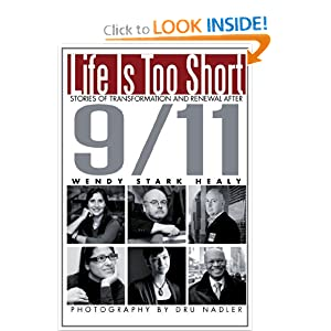 Life Is Too Short: Stories of Transformation and Renewal after 9/11