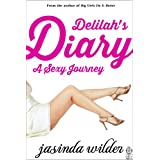 Delilah&#39;s Diary: A Sexy Journey (Erotic Romance)