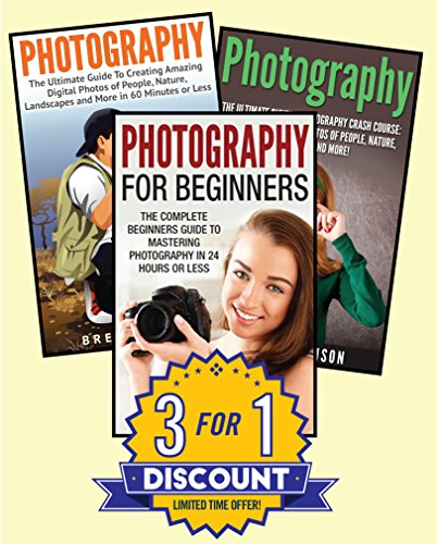 Free Kindle Book : Photography for Beginners: 3 in 1 Masterclass Box Set: Book 1: Photography for Beginners + Book 2: Photography Hacks + Book 3: Photography (Photography ... - Photography Lighting - Photography Hacks)