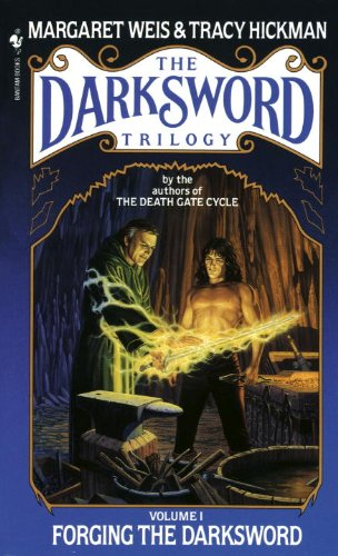 Forging the Darksword (The Dardsword Trilogy) by Tracy Hickman, Margaret Weis