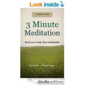 3 Minute Meditation: Heal your Body Thru Meditation