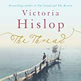 Cover of The Thread by Victoria Hislop 0755382242