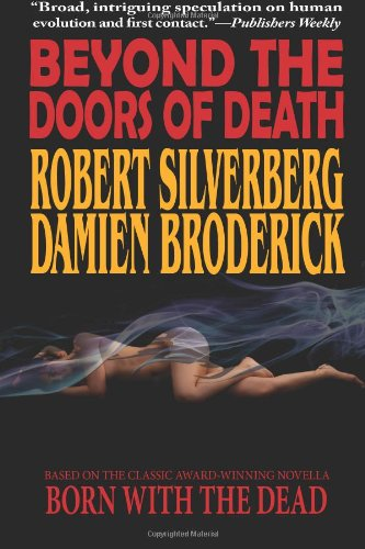 Beyond the Doors of Death - Robert Silverberg,Damien Broderick