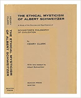 an analysis of albert schweitzers bioethical views The hundredth anniversary of albert schweitzer's birth has been marked by   meanwhile, conservative christians continued to stigmatize schweitzer's ethical   even while the author is discussing the most complex and profound sorts of  issues  in this case, the conventional interpretation of his intentions is virtually  180.