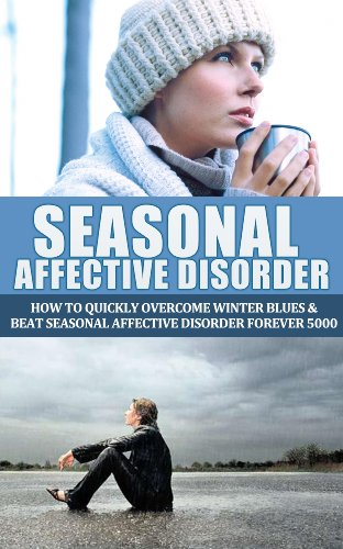seasonal-affective-disorder-how-to-quickly-overcome-winter-blues-and-beat-seasonal-affective-disorde
