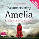 Reconstructing Amelia (       UNABRIDGED) by Kimberly McCreight Narrated by Kate Harper, Jane Collingwood, Jamie Parker, Harper Marshall
