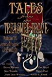 Tales From the Treasure Trove, Volume VI , A Jewels of the Quill Anthology
