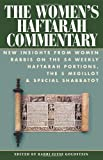 img - for By Elyse Goldstein The Women's Haftarah Commentary: New Insights from Women Rabbis on the 54 Weekly Haftarah Portions, (1st Frist Edition) [Hardcover] book / textbook / text book