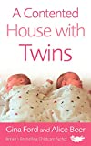 img - for A Contented House with Twins book / textbook / text book