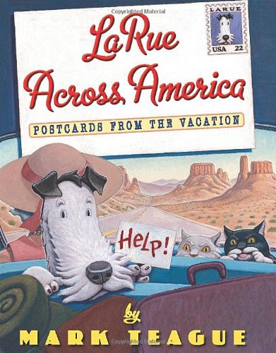 LaRue Across America: Postcards From the Vacation (LaRue Books)
