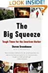 The Big Squeeze: Tough Times for the...