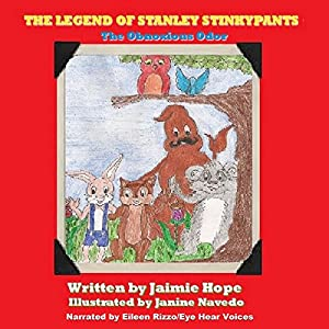 The Legend of Stanley Stinkypants: The Obnoxious Odor Audiobook