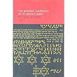 Las grandes tendencias de la mística judía (Arbol Del Paraiso)